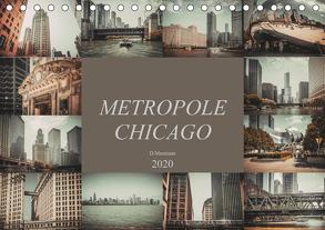 Metropole Chicago (Tischkalender 2020 DIN A5 quer) von Meutzner,  Dirk