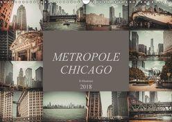 Metropole Chicago (Wandkalender 2018 DIN A3 quer) von Meutzner,  Dirk