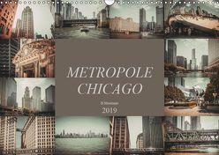 Metropole Chicago (Wandkalender 2019 DIN A3 quer) von Meutzner,  Dirk