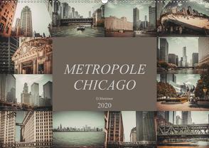 Metropole Chicago (Wandkalender 2020 DIN A2 quer) von Meutzner,  Dirk