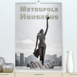 Metropole Hongkong (Premium, hochwertiger DIN A2 Wandkalender 2021, Kunstdruck in Hochglanz) von Gödecke,  Dieter