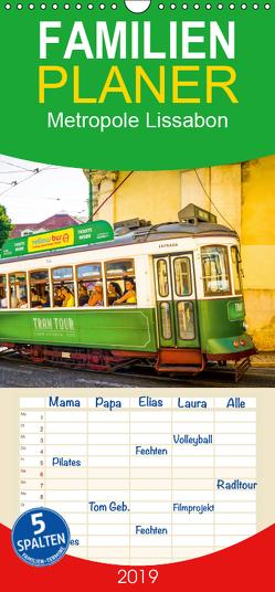 Metropole Lissabon – Familienplaner hoch (Wandkalender 2019 , 21 cm x 45 cm, hoch) von Meutzner,  Dirk