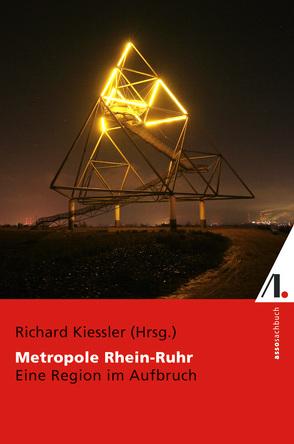Metropole Rhein-Ruhr von Kiessler,  Richard