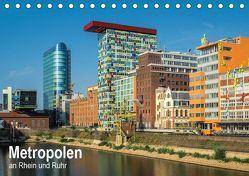 Metropolen an Rhein und Ruhr (Tischkalender 2019 DIN A5 quer) von Seethaler,  Thomas