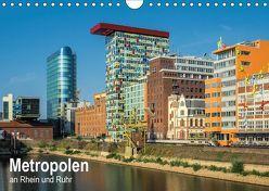 Metropolen an Rhein und Ruhr (Wandkalender 2019 DIN A4 quer) von Seethaler,  Thomas