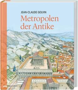 Metropolen der Antike von Golvin,  Jean-Claude