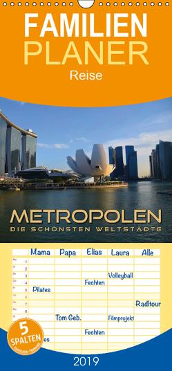 METROPOLEN – die schönsten Weltstädte – Familienplaner hoch (Wandkalender 2019 , 21 cm x 45 cm, hoch) von Bleicher,  Renate