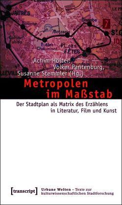 Metropolen im Maßstab von Hölter,  Achim, Pantenburg,  Volker, Stemmler,  Susanne