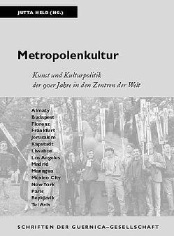 Metropolenkultur von Held,  Jutta