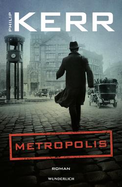 Metropolis von Kerr,  Philip, Timmermann,  Klaus, Wasel,  Ulrike