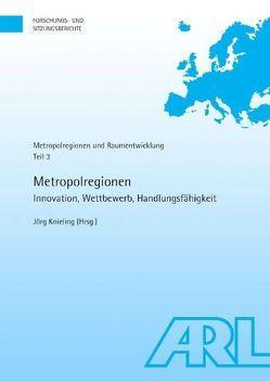 Metropolregionen von Knieling,  Jörg