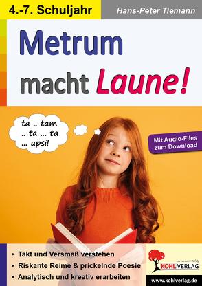 Metrum macht Laune! von Tiemann,  Hans-Peter
