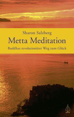 Metta Meditation von Drolshagen,  Ebba D., Kabat-Zinn,  Jon, Salzberg,  Sharon