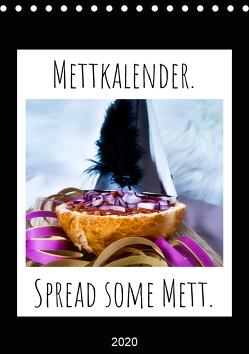 Mettkalender – Spread Some Mett. (Tischkalender 2020 DIN A5 hoch) von aus dem Wunderland,  Leo