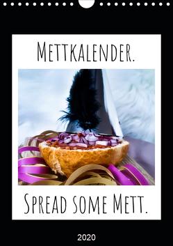 Mettkalender – Spread Some Mett. (Wandkalender 2020 DIN A4 hoch) von aus dem Wunderland,  Leo
