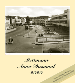 Mettmann Anno Dazumal 2020