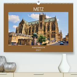 Metz – Ansichtssache (Premium, hochwertiger DIN A2 Wandkalender 2021, Kunstdruck in Hochglanz) von Bartruff,  Thomas