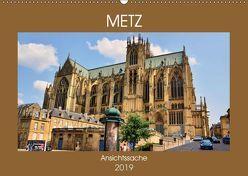 Metz – Ansichtssache (Wandkalender 2019 DIN A2 quer)