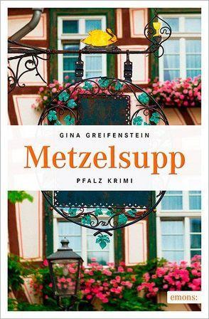 Metzelsupp von Greifenstein,  Gina