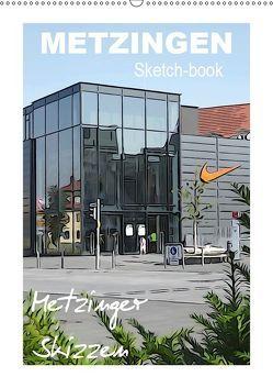 Metzingen Sketch-book, Metzinger Skizzen (Wandkalender 2019 DIN A2 hoch) von Huschka,  Klaus-Peter