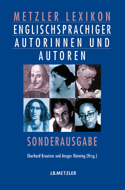 Metzler Lexikon englischsprachiger Autorinnen und Autoren von Kreutzer,  Eberhard, Nünning,  Ansgar