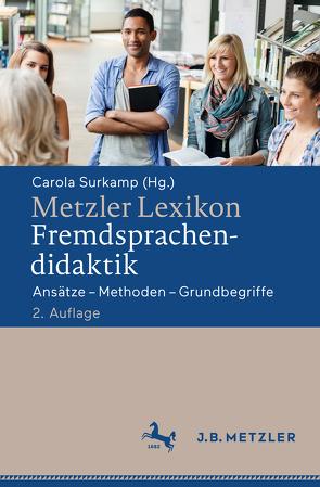 Metzler Lexikon Fremdsprachendidaktik von Surkamp,  Carola