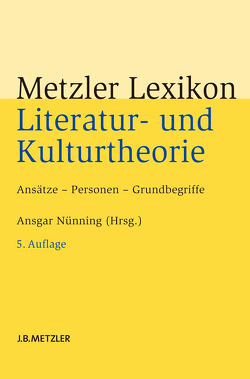 Metzler Lexikon Literatur- und Kulturtheorie von Nünning,  Ansgar