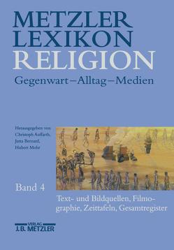 Metzler Lexikon Religion von Auffarth,  Christoph, Bernard,  Jutta, Mohr,  Hubert