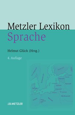Metzler Lexikon Sprache von Glück,  Helmut