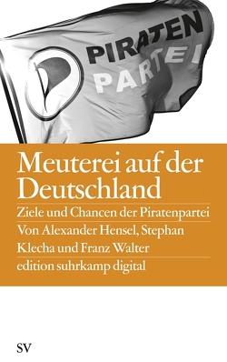 Meuterei auf der Deutschland von Hensel,  Alexander, Klecha,  Stephan, Walter,  Franz