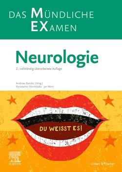 MEX Das Mündliche Examen – Neurologie von Bender,  Andreas, Dimitriadis,  Konstantin, Rémi,  Jan