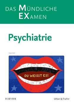 MEX Das Mündliche Examen – Psychiatrie von Volz,  Anja