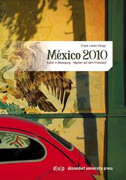 México 2010 von Leinen,  Frank