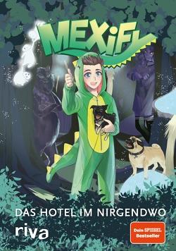Mexify – Das Hotel im Nirgendwo von Matthews,  Josh, Mexify