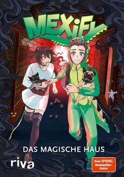 Mexify – Das magische Haus von Kern,  Claudia, Lian, Mexify