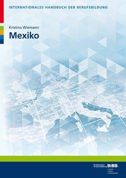Mexiko von Wiemann,  Kristina