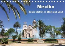 Mexiko – Bunte Vielfalt in Stadt und Land (Tischkalender 2018 DIN A5 quer) von Hornecker,  Frank