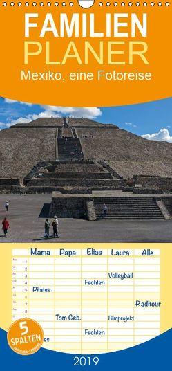 Mexiko, eine Fotoreise – Familienplaner hoch (Wandkalender 2019 , 21 cm x 45 cm, hoch) von Seifert,  Birgit