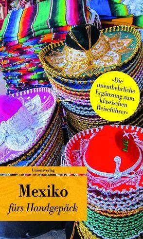 Mexiko fürs Handgepäck von Oppenheim,  Anja