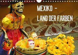 Mexiko – Land der Farben (Wandkalender 2018 DIN A4 quer) von Schiffer,  Michaela