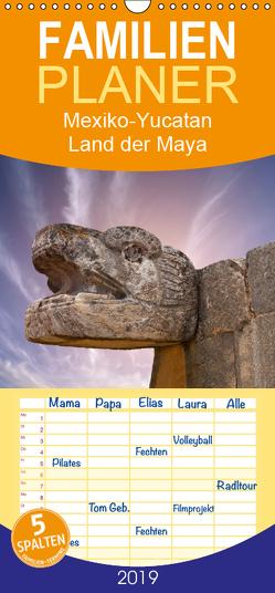 Mexiko-Yucatan Land der Maya – Familienplaner hoch (Wandkalender 2019 , 21 cm x 45 cm, hoch) von Stanzer,  Elisabeth
