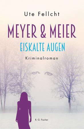 Meyer & Meier von Fellcht,  Ute