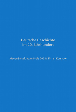 Meyer-Struckmann-Preis 2013: Sir Ian Kershaw von Bleckmann,  Bruno