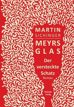 Meyrs Glas von Sichinger,  Martin