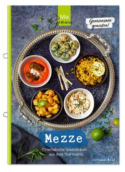 MEZZE – Gemeinsam genießen von Corinna,  Wild