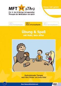 MFT 4-8 Stars – Für 4- bis 8-Jährige mit spezieller Therapie der Artikulation von s/sch – Übung und Spaß mit Muki, dem Affen von Förster,  Nina, Gruschwitz,  Tina, Kittel,  Anita