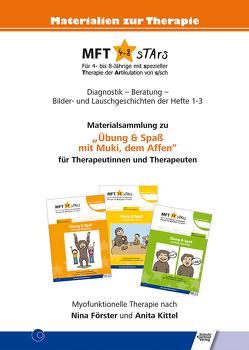 """MFT 4-8 sTArs – Materialsammlung zu """"Übung & Spaß mit Muki, dem Affen"""" für Therapeutinnen und Therapeuten von Förster,  Nina T., Kittel,  Anita"""