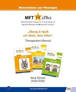 MFT 4-8 sTArs – Myofunktionelle Therapie für 4- bis 8-Jährige mit spezieller Therapie der Artikulation von s/sch von Förster,  Nina, Gruschwitz,  Tina, Kittel,  Anita