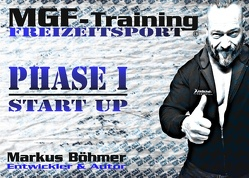 MGF-Training Freizeitsport – Phase 1 – Start Up von Boehmer,  Markus, Vitamax International