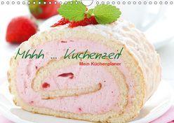 Mhhh … Kuchenzeit Mein Küchenplaner (Wandkalender 2019 DIN A4 quer) von Gissemann,  Corinna